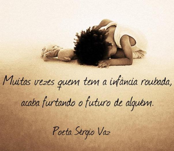 Infância Roubada _ Sérgio Vaz